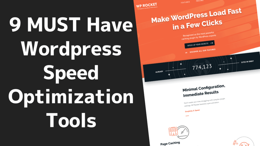 9 Must Have WordPress Speed Optimization Plugins & Tools