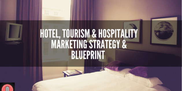 Online Marketing Strategy for Hotel, Tourism & Accommodation Businesses 1 2020