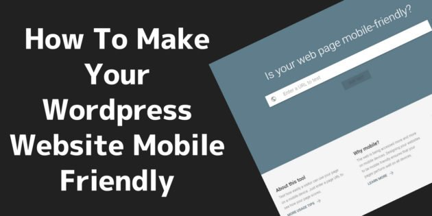 How To Make Your Wordpress Website Mobile Friendly