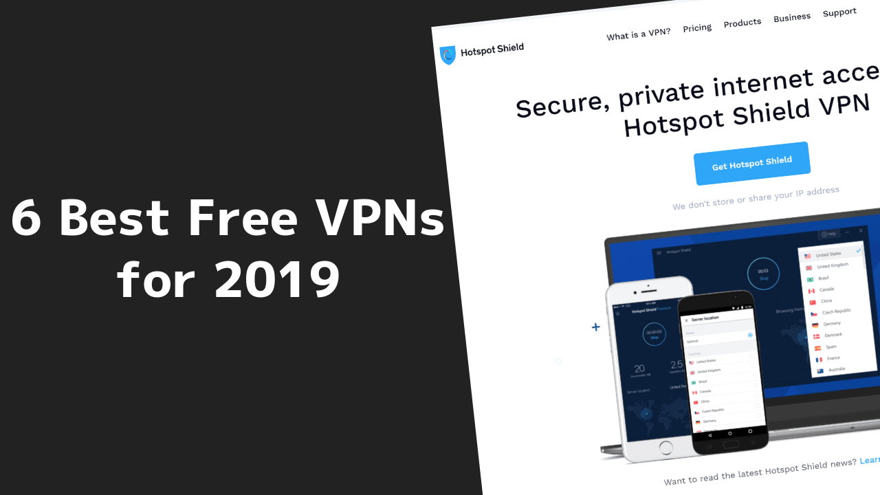 6 Best Free VPNs for 2020 1 2020