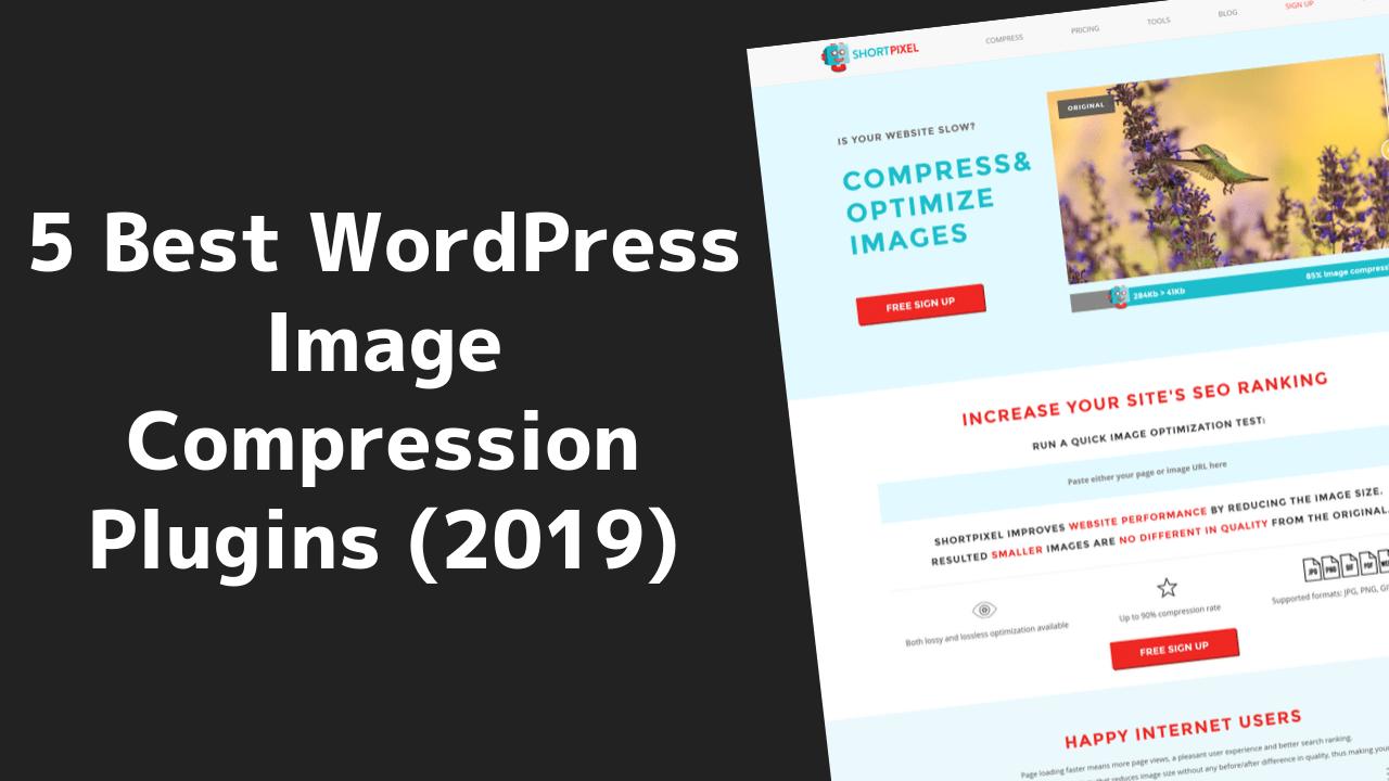 5 Best WordPress Image Compression Plugins (2020) 1 2020