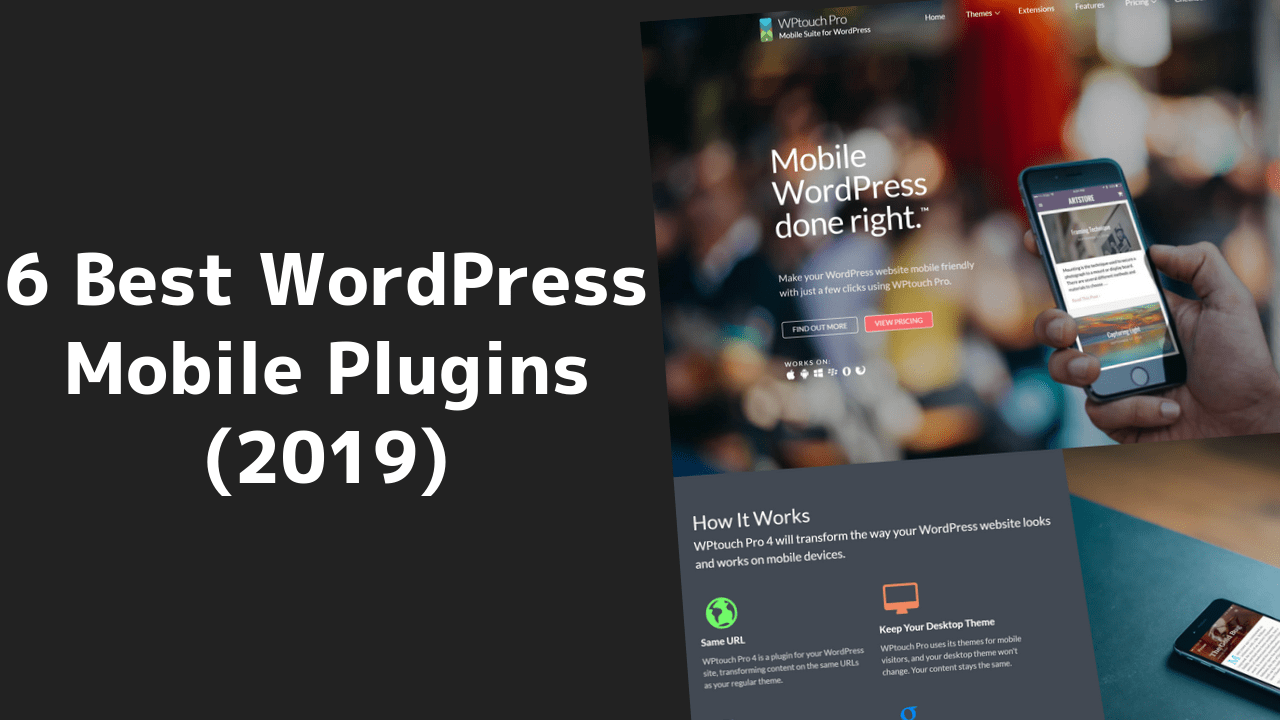 6 Best WordPress Mobile Plugins (2020) 1 2020