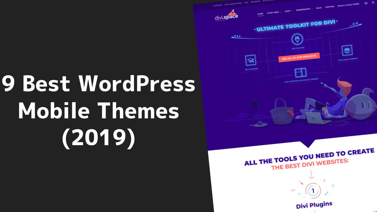 9 Best WordPress Mobile Themes (2020) 1 2020