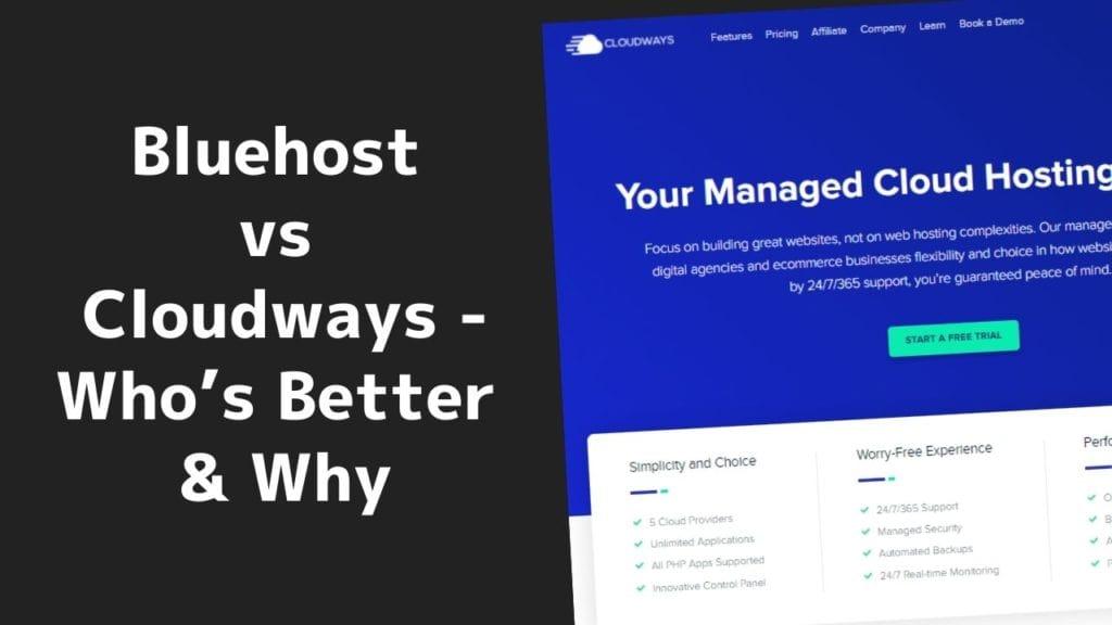 Bluehost vs Cloudways