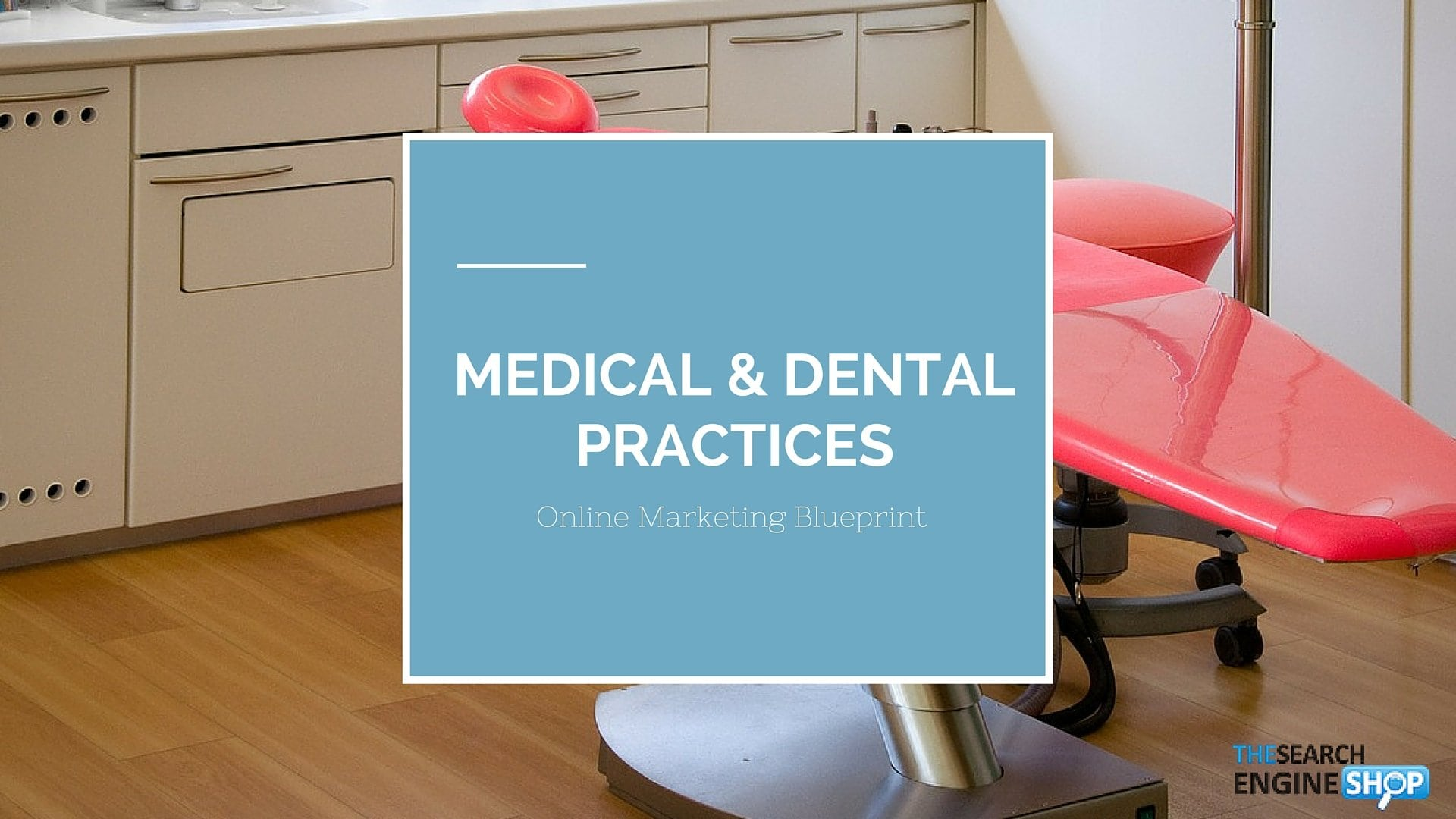 Online Marketing Strategy for Medical and Dental Practices 2 2020
