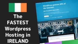 Fastest Wordpress Hosting in Ireland 1 2020