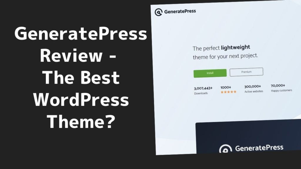 GeneratePress WordPress Theme Review - The Best Choice in 2020? 2 2020
