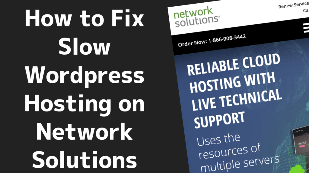 How to fix slow website on Network Solutions