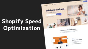 Shopify Site Speed Optimization Guide