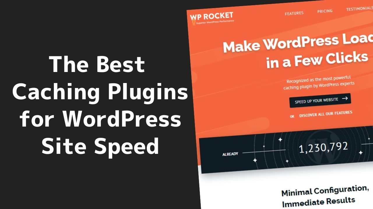 The Best Caching Plugins for WordPress Site Speed