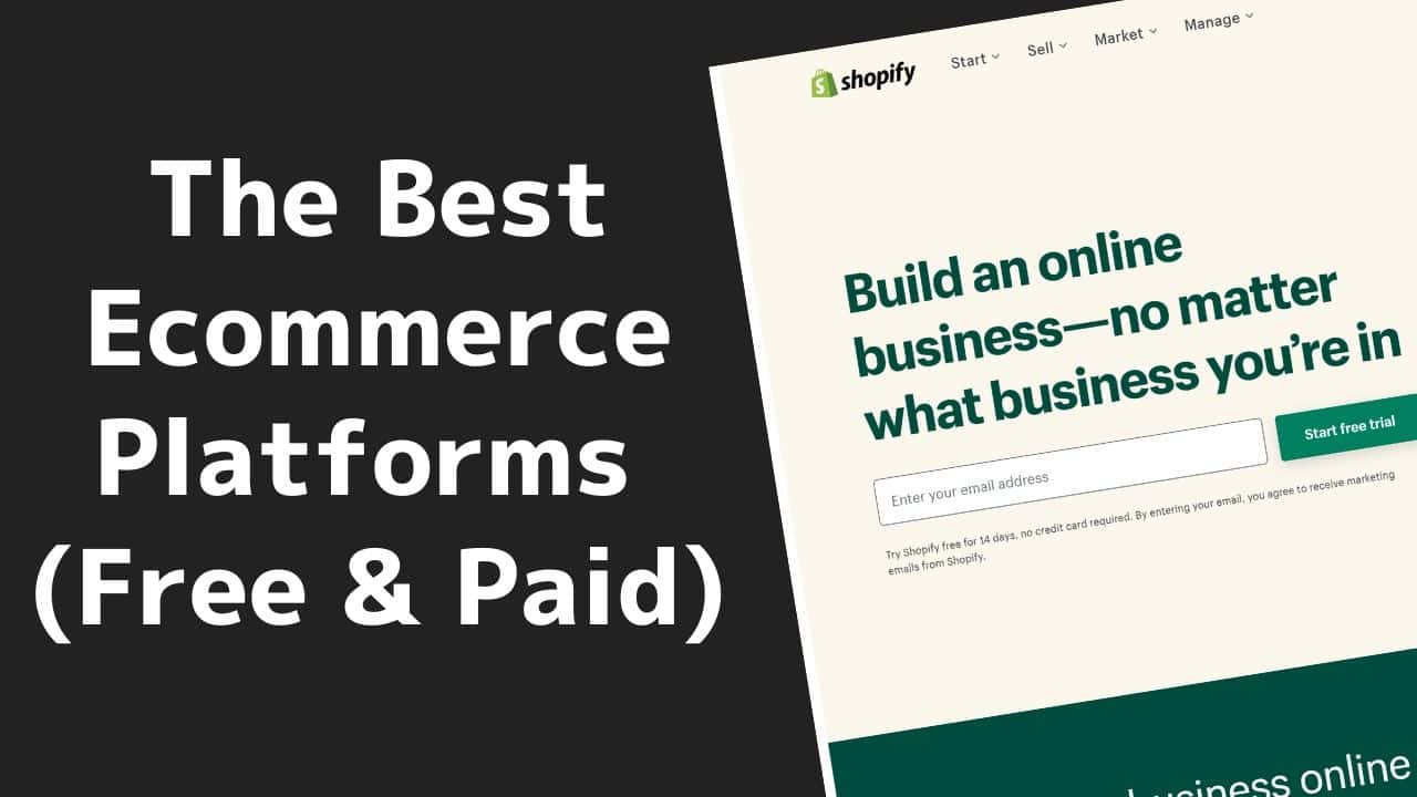 The Best Ecommerce Platforms in 2020 (Free & Paid) 23 2020